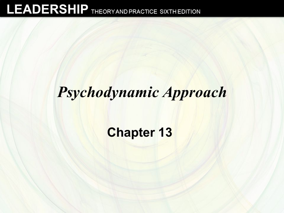 LEADERSHIP THEORY AND PRACTICE SIXTH EDITION Carl Jung & Personality Types  Classification of Types:  Extraversion versus Introversion: if person prefers to derive energy externally or internally  Sensing versus Intuitive: if person prefers to gather information in a precise or insightful way  Thinking versus Feeling: if person prefers to make decisions rationally or subjectively  Judging versus Perceiving: if person prefers to live in an organized or spontaneous way 22 Northouse - Leadership Theory and Practice, Sixth Edition © 2012 SAGE Publications, Inc.