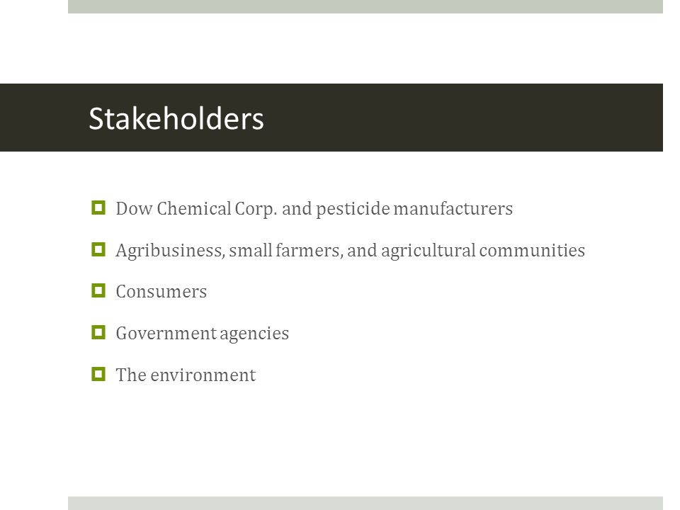 Stakeholders  Dow Chemical Corp.