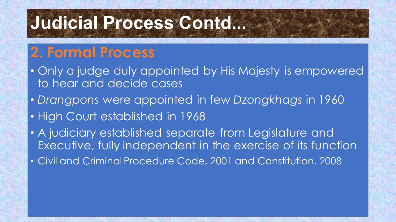 Judicial Process Contd... 2.