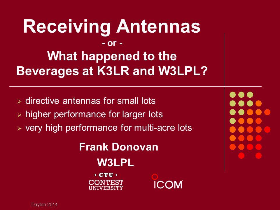 Why Receiving Antennas.
