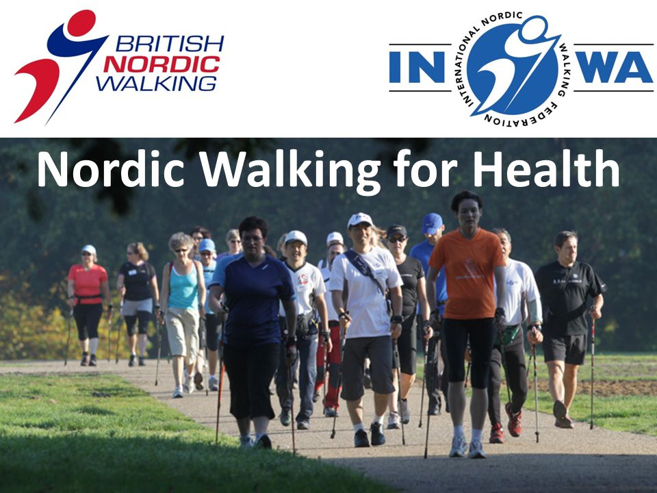 Learn about the health benefits of Nordic Walking Develop ideas on how it could benefit communities and your target populations