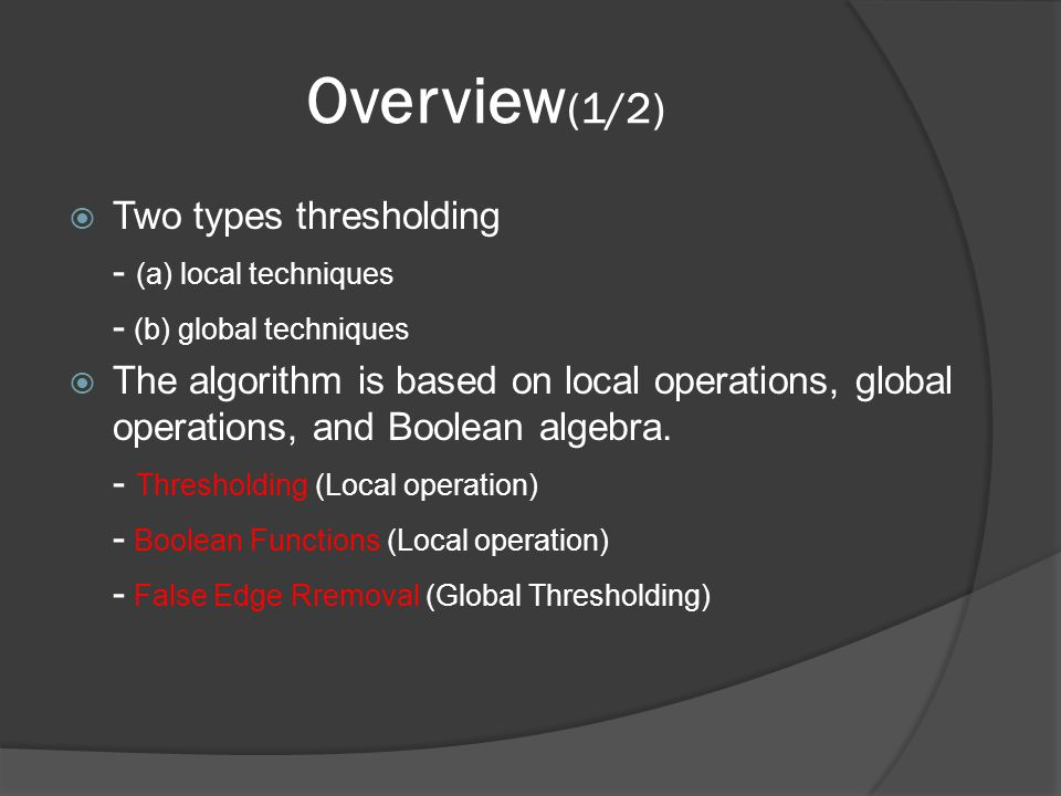 Overview (2/2) Local Global