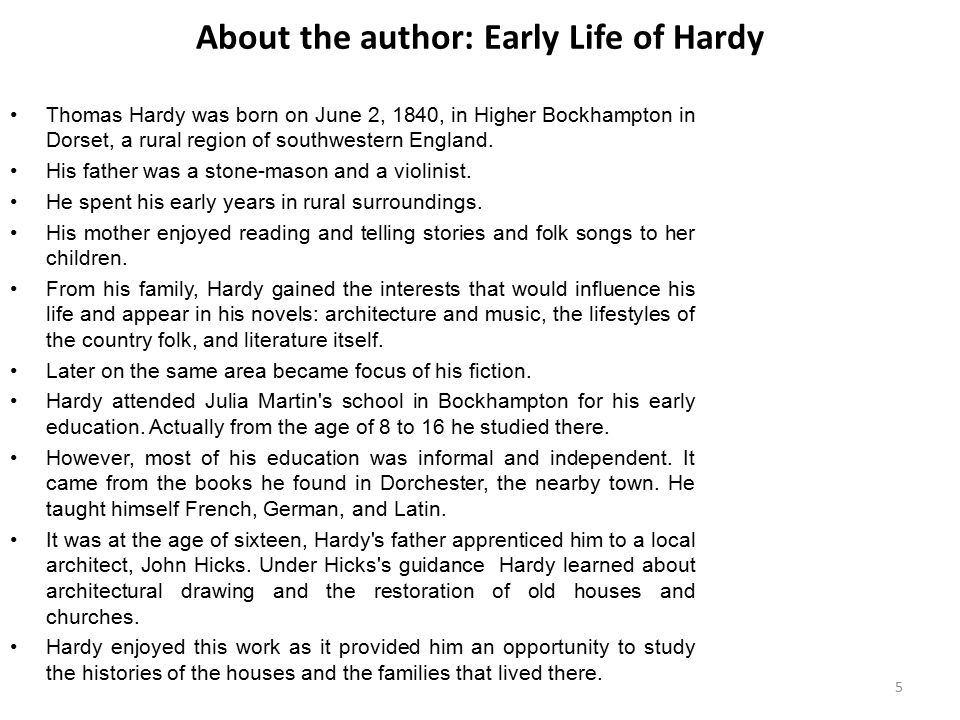 Early Education of Hardy Though he was working, he continued his studies.