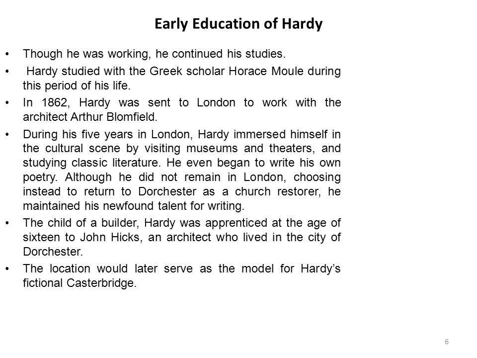 Beginning of Hardy's Career as a Novelist Although he gave serious thought to attending university and entering the church, a struggle he would dramatize in his novel Jude the Obscure, declining religious faith and lack of money led Hardy to pursue a career in writing instead.