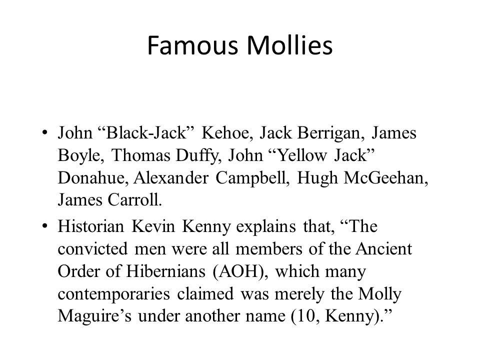 J ohn Black-Jack Kehoe, Jack Berrigan, James Boyle, Thomas Duffy, John Yellow Jack Donahue, Alexander Campbell, Hugh McGeehan, James Carroll.