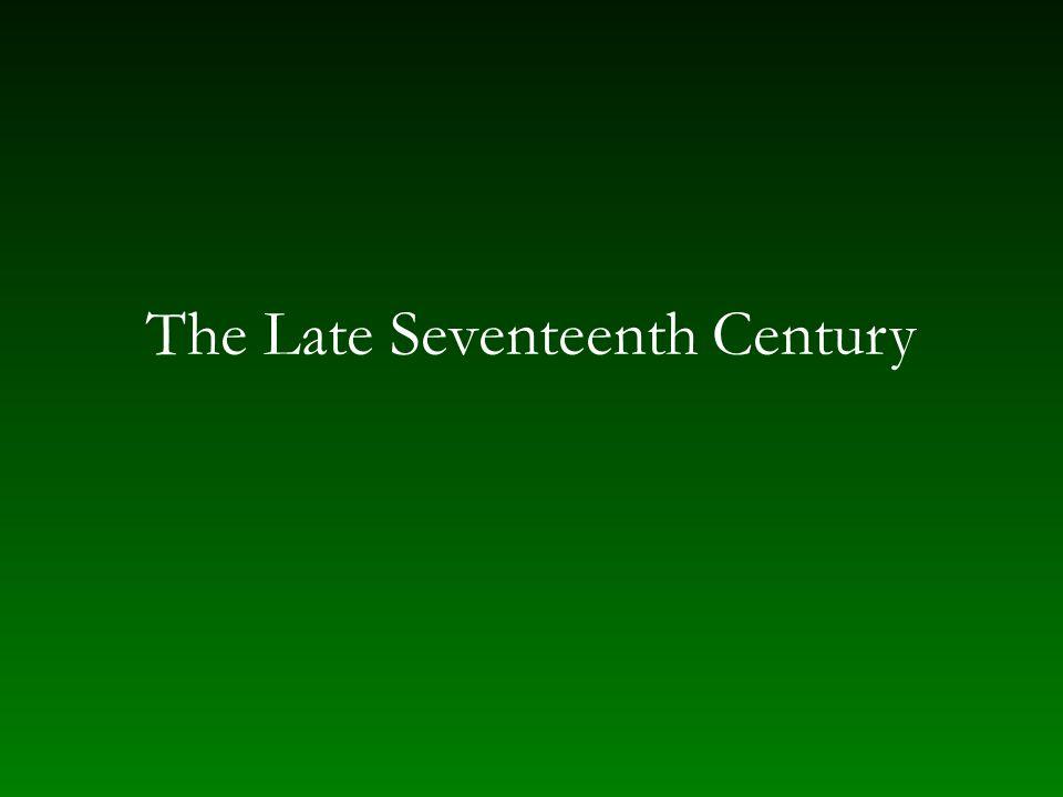 The Late Seventeenth Century
