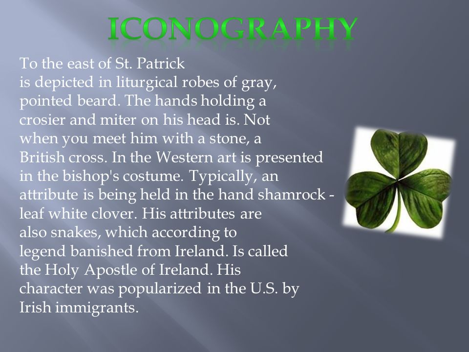 To the east of St. Patrick is depicted in liturgical robes of gray, pointed beard.