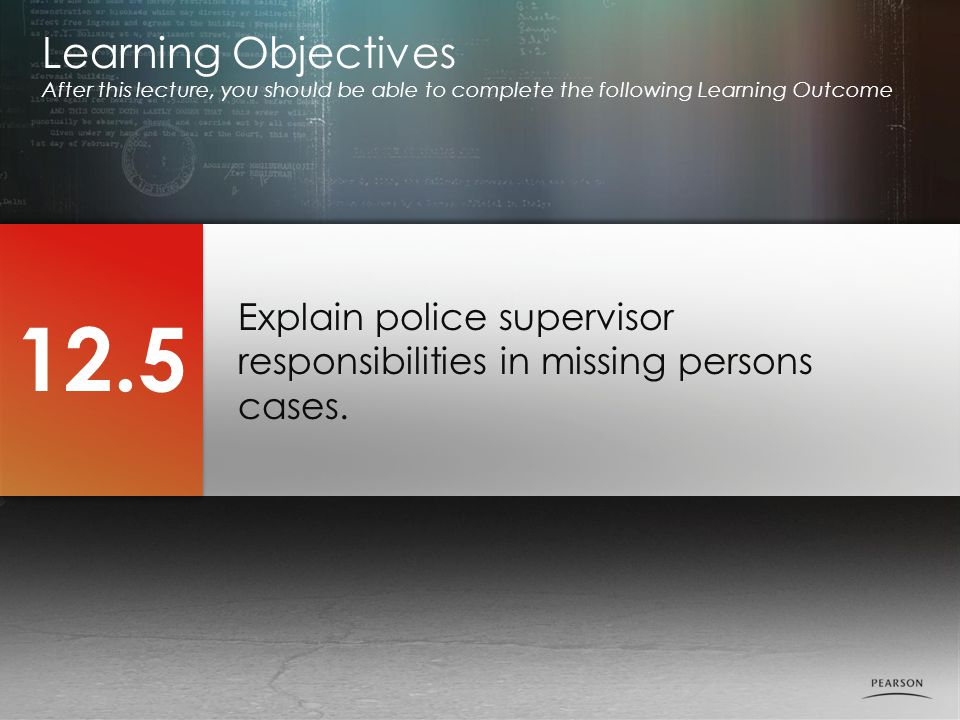 Explain police supervisor responsibilities in missing persons cases.