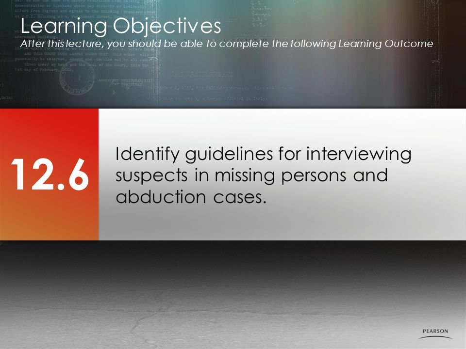 Identify guidelines for interviewing suspects in missing persons and abduction cases.