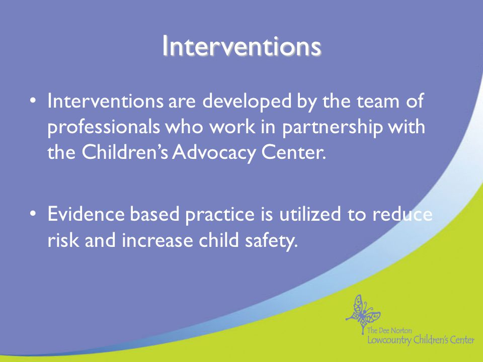 Intervention: Clarification Evaluated as one of sixteen intervention models that is supported and acceptable treatment for child physical and sexual abuse.