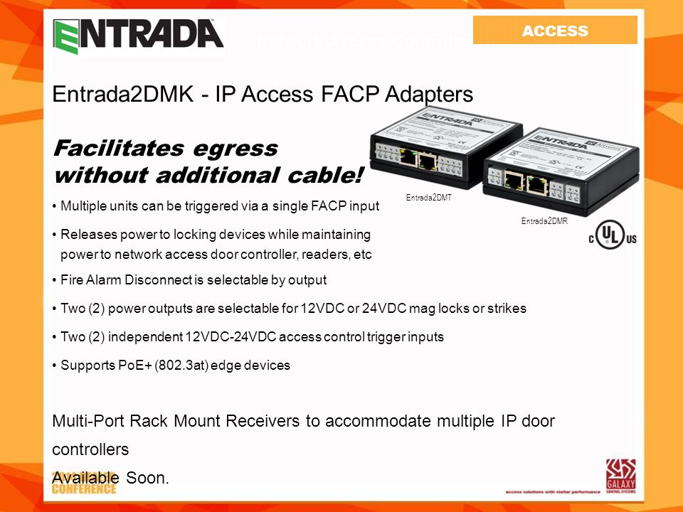 Entrada2DMK - IP Access FACP Adapters Facilitates egress without additional cable.