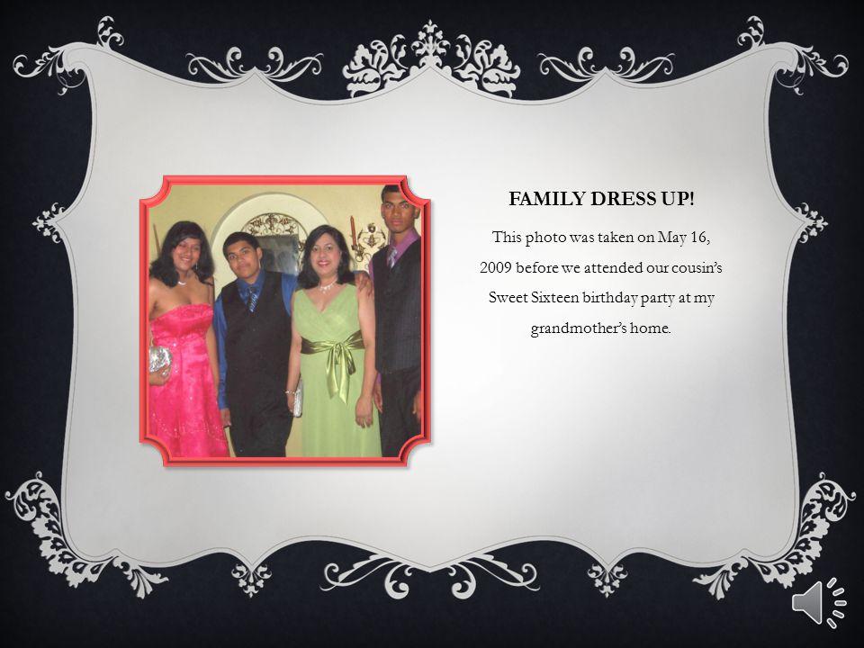 FAMILY DRESS UP.