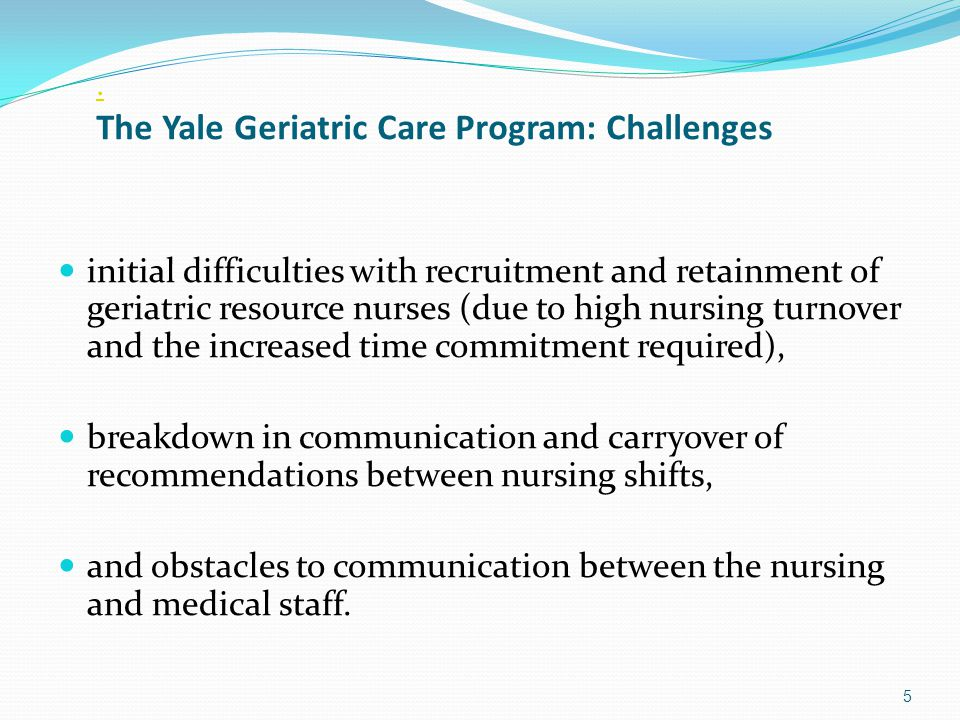 6 Preventing Functional Decline and Delirium Yale Delirium Prevention Trial N= 852 admissions to acute medical wards Standardized protocols targeting delirium risk factors: Cognitive Impairment Sleep Deprivation Immobility and new onset functional deficit Vision Impairment and Hearing Impairment Dehydration Inouye SK, et al.