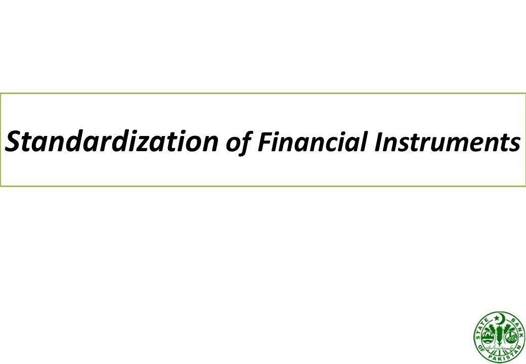 Standardization of Financial Instruments