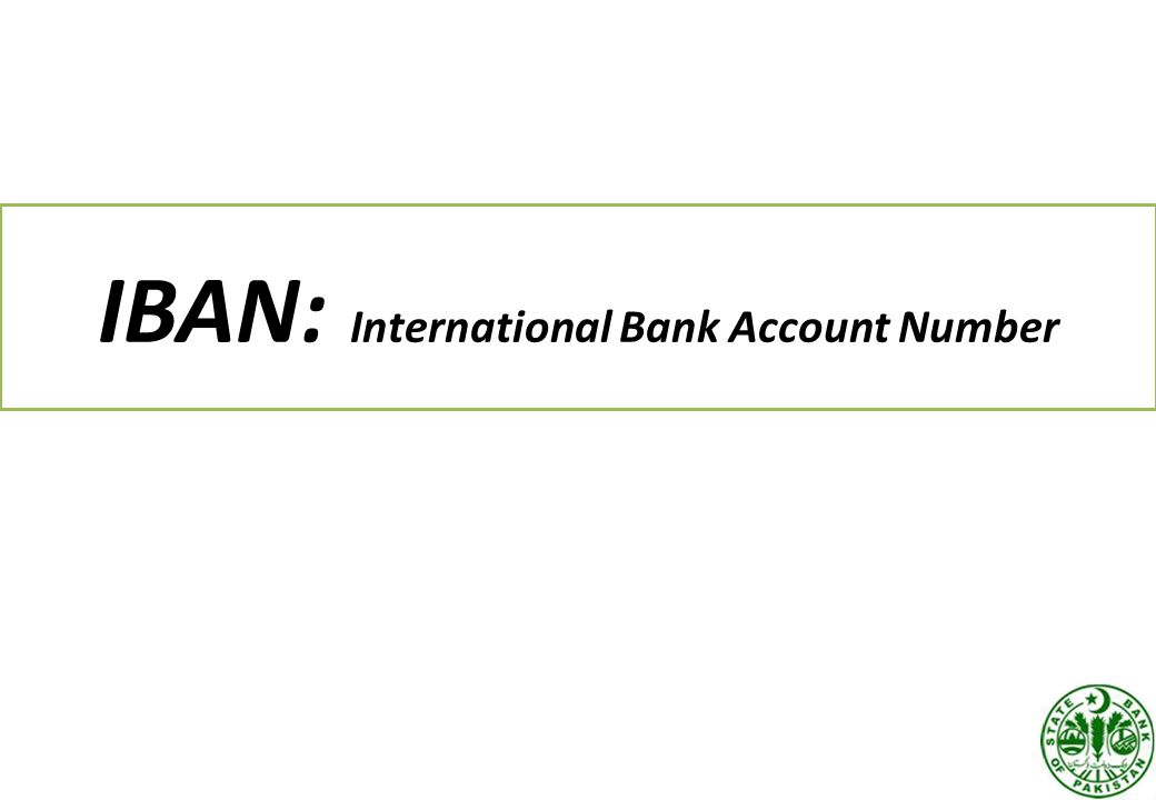 IBAN: International Bank Account Number