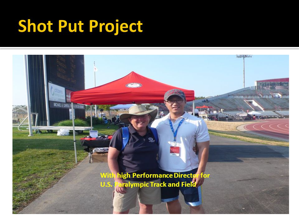 With high Performance Director for U.S. Paralympic Track and Field