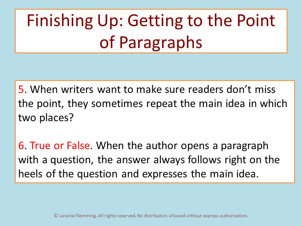 Finishing Up: Getting to the Point of Paragraphs 5.