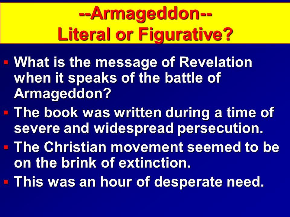 --Armageddon-- Literal or Figurative.