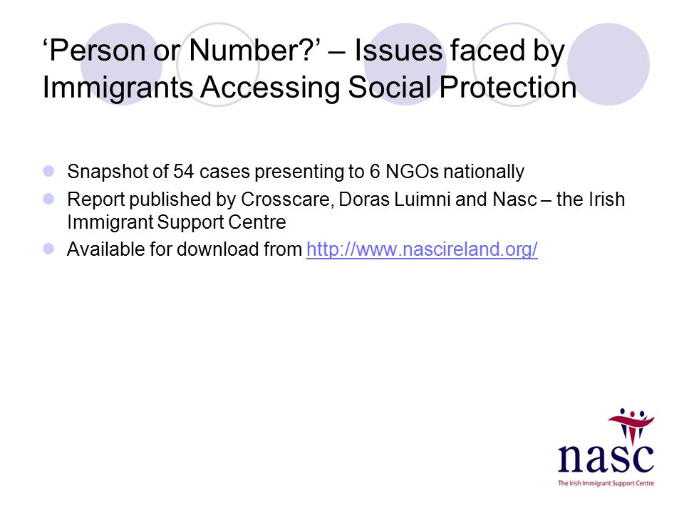 Barriers Identified in 'Person or Number?' Poor information provision and adversarial approaches Decisions based on speculation Processing delays Inappropriate, aggressive and racist language Misapplication of the HRC Domestic Violence Lack of understanding of Immigration status Failure to grant Exceptional Needs payments in situations of urgency Fear of refusal of citizenship Homelessness