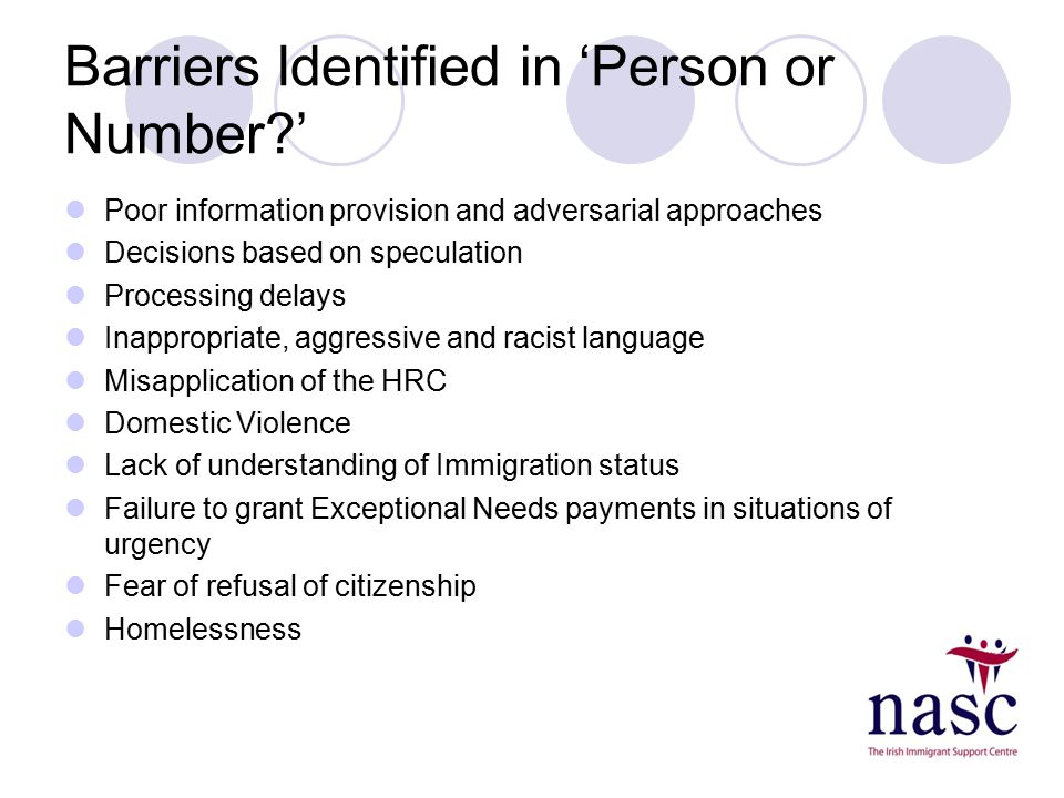 Barriers Identified in 'Person or Number?' Poor information provision and adversarial approaches Decisions based on speculation Processing delays Inap