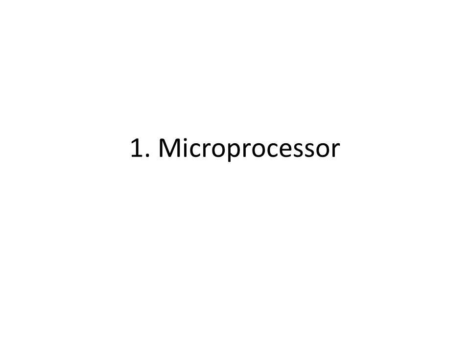 1. Microprocessor