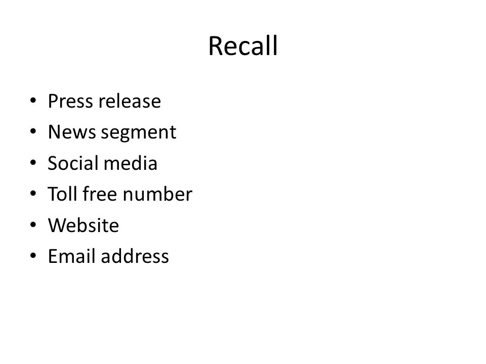 Recall Press release News segment Social media Toll free number Website Email address