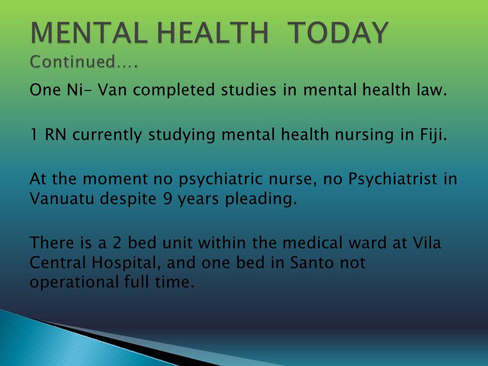 One Ni- Van completed studies in mental health law.