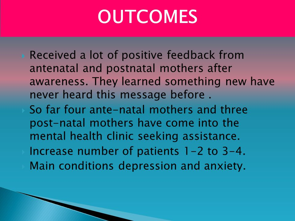  Received a lot of positive feedback from antenatal and postnatal mothers after awareness.
