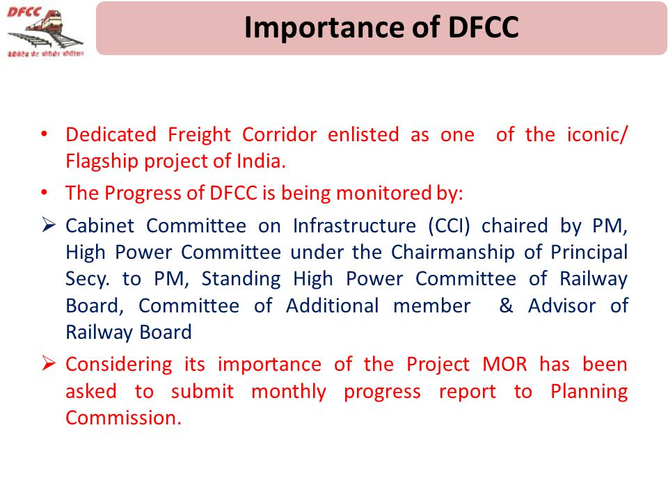 Importance of DFCC Dedicated Freight Corridor enlisted as one of the iconic/ Flagship project of India.