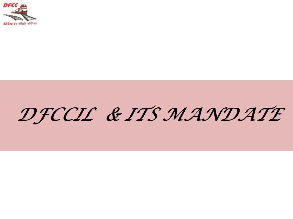DFCCIL & ITS MANDATE