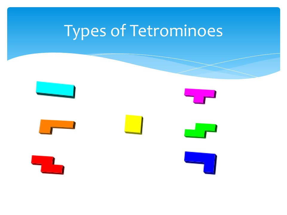 Types of Tetrominoes