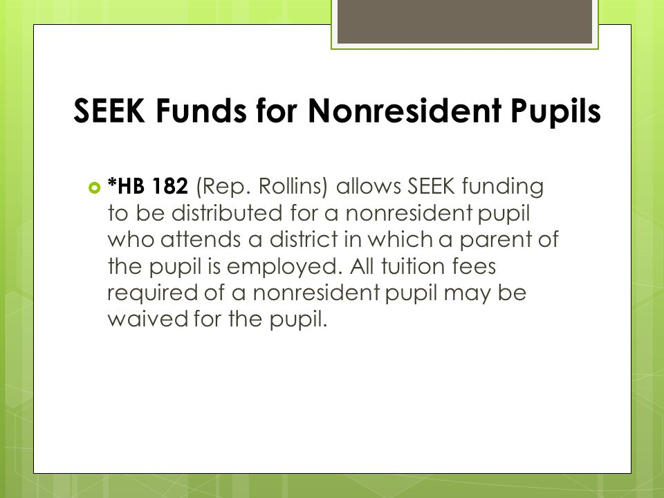 SEEK Funds for Nonresident Pupils  *HB 182 (Rep.