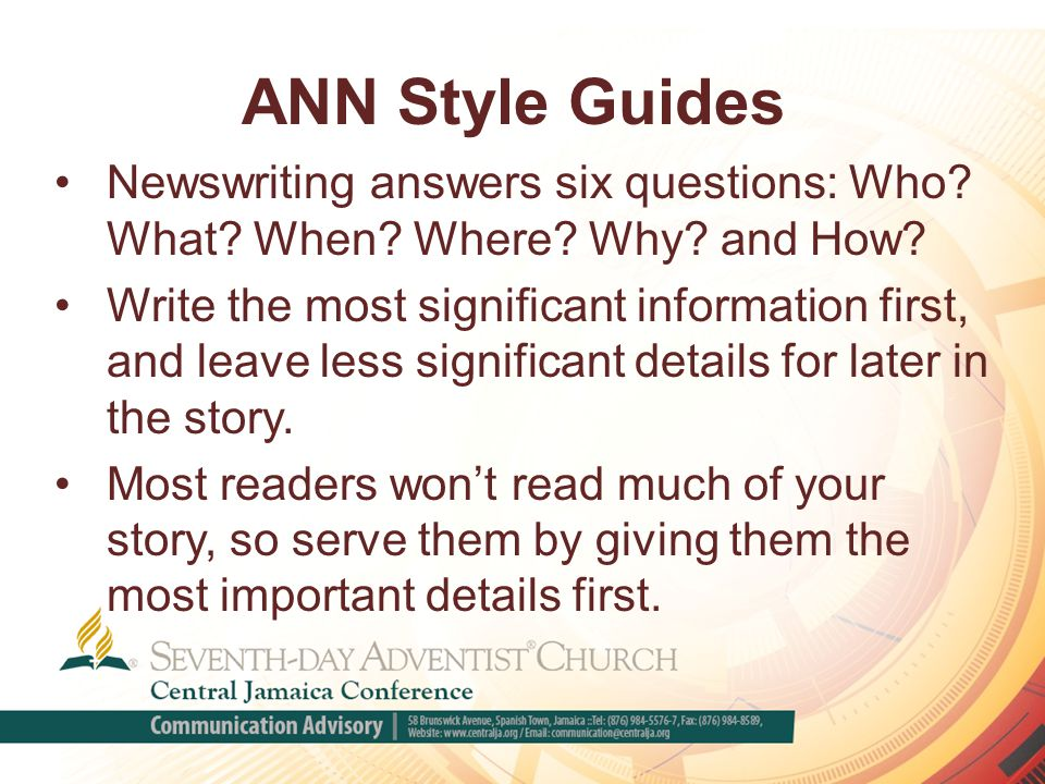 ANN Style Guides Newswriting answers six questions: Who.