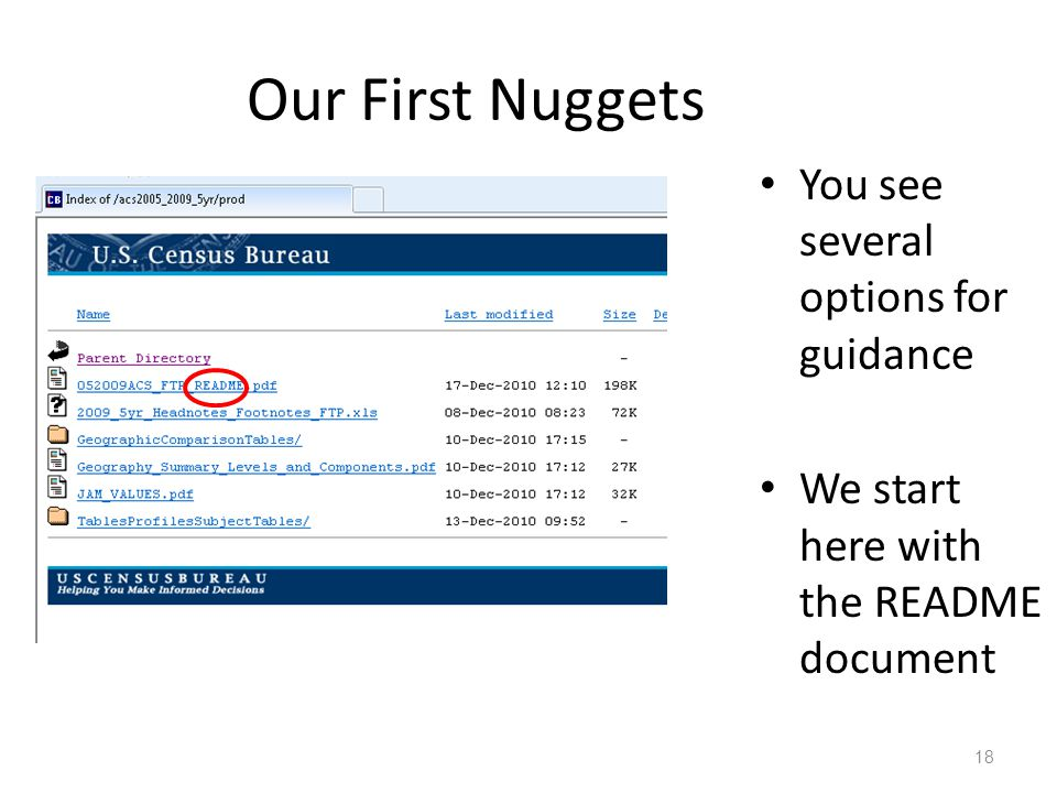 Our First Nuggets You see several options for guidance We start here with the README document 18