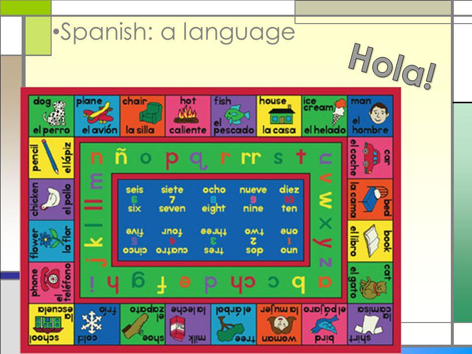 Spanish: a language