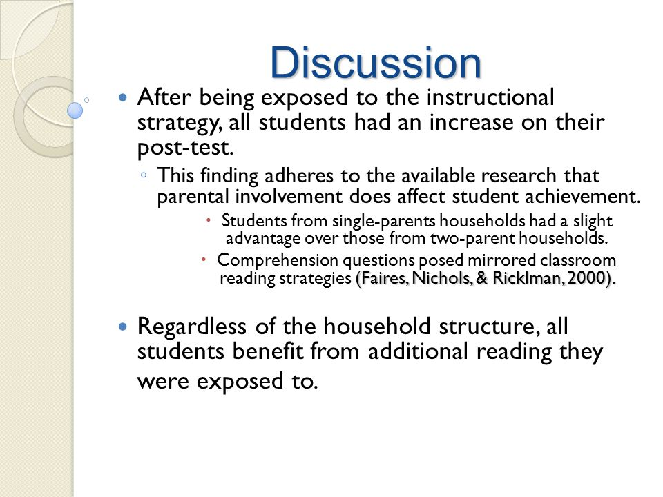 Discussion After being exposed to the instructional strategy, all students had an increase on their post-test.