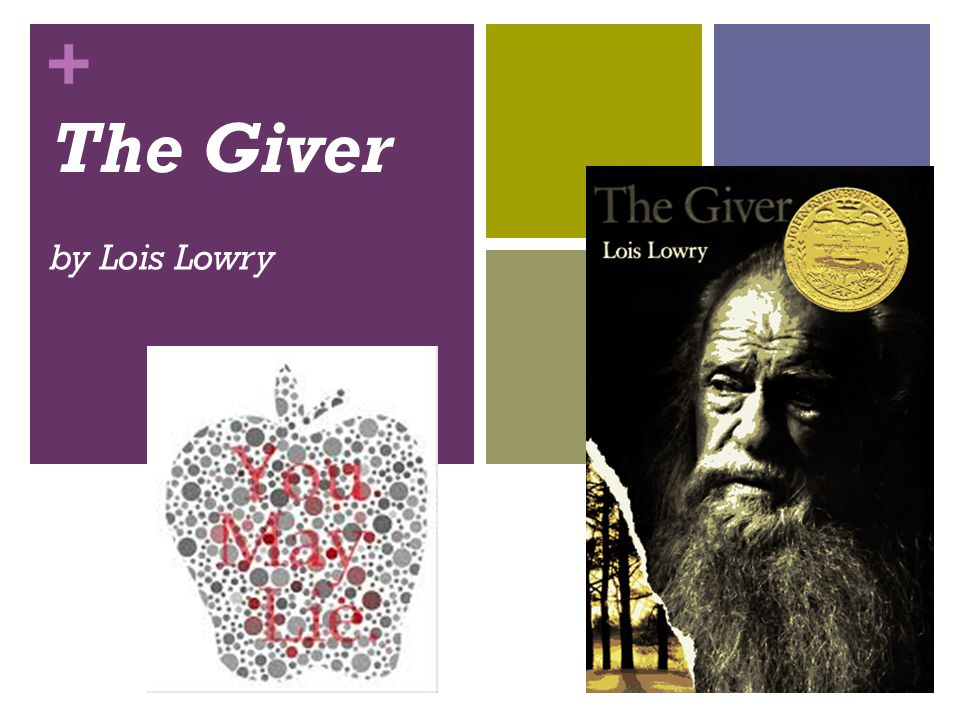 + The Giver by Lois Lowry