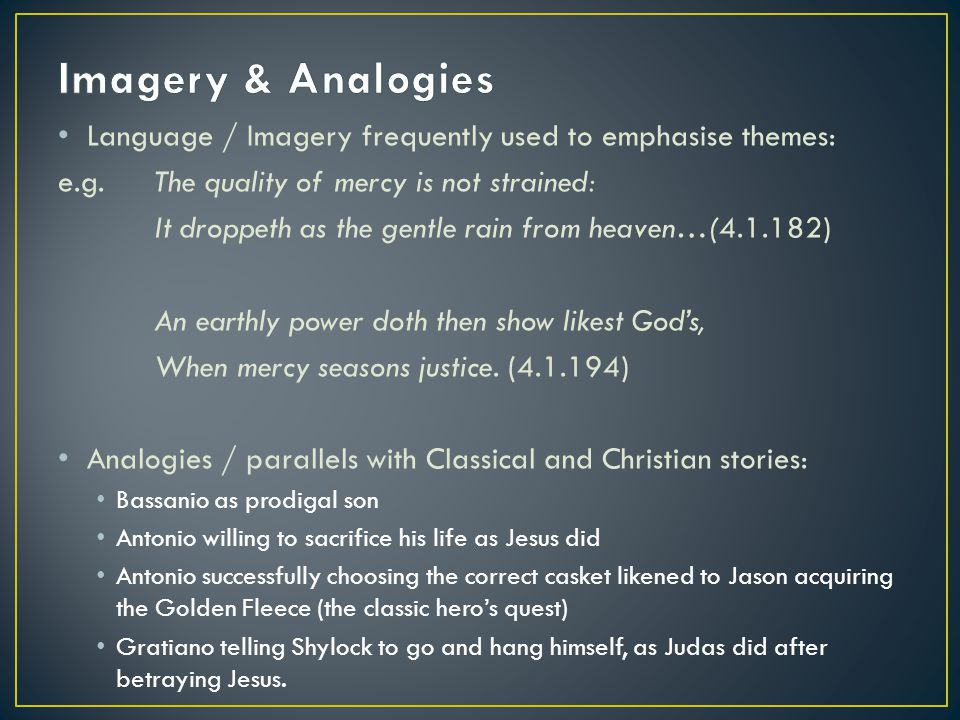 Language / Imagery frequently used to emphasise themes: e.g.
