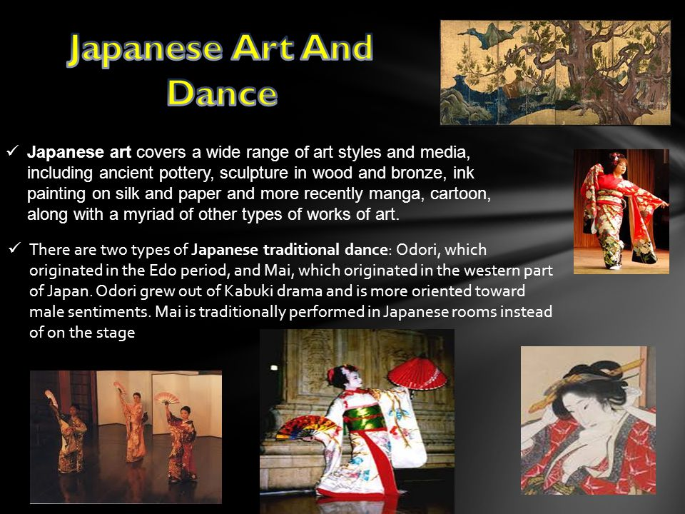 Japanese art covers a wide range of art styles and media, including ancient pottery, sculpture in wood and bronze, ink painting on silk and paper and