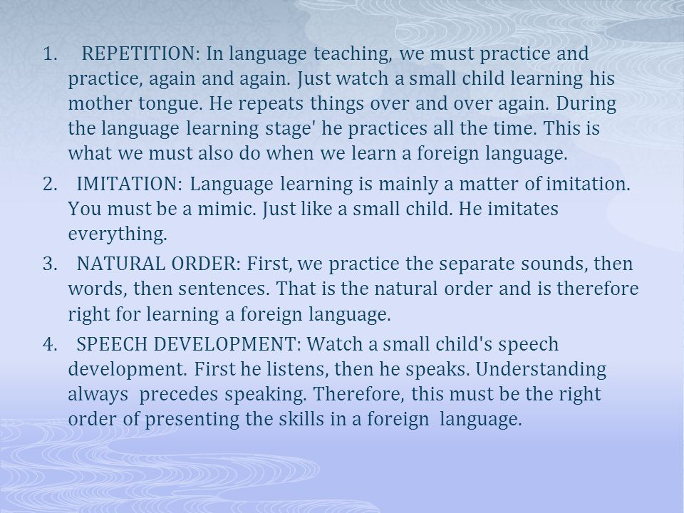 Bilingualism  Children learning two languages simultaneously acquire them by the use of similar strategies.