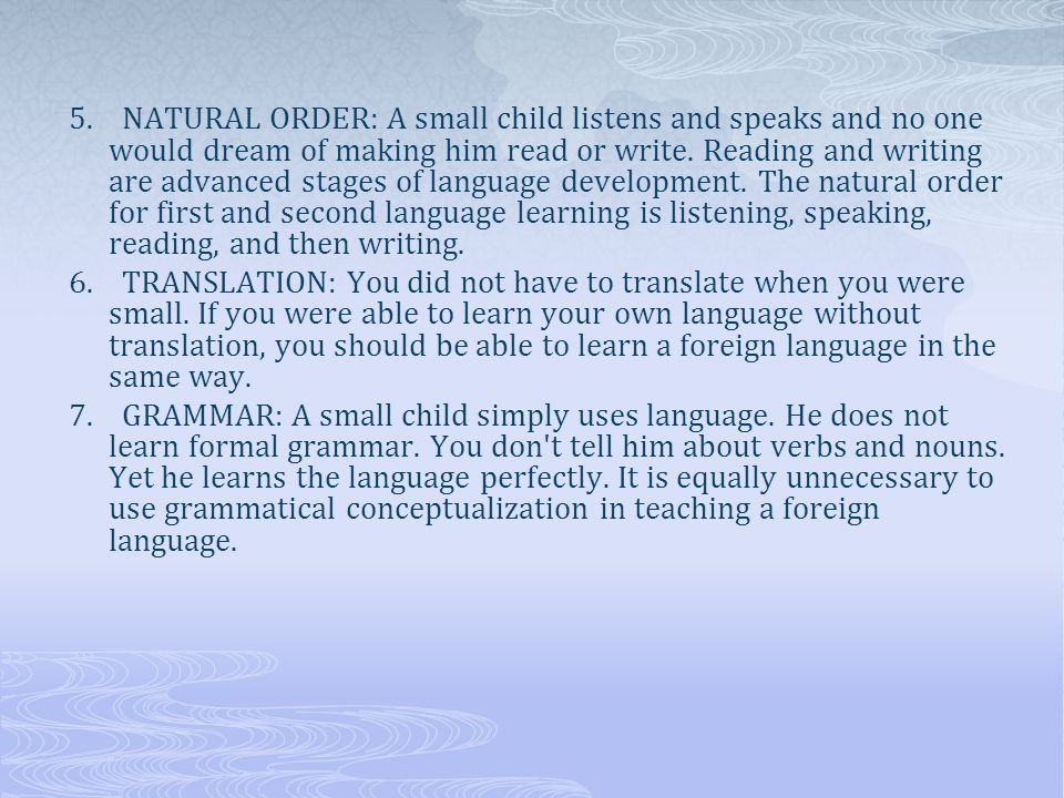 These statements imply two things:  They represent the views of those who felt that the first language learner was looked upon as the foreign language teacher s dream: a student who mysteriously laps up his vocabulary, whose pronunciation, in spite of occasional lapses, is impeccable, while morphology and syntax, instead of being a constant headache, come to him like a dream (Stern, 1970, cited in Brown, 2000, p.50).