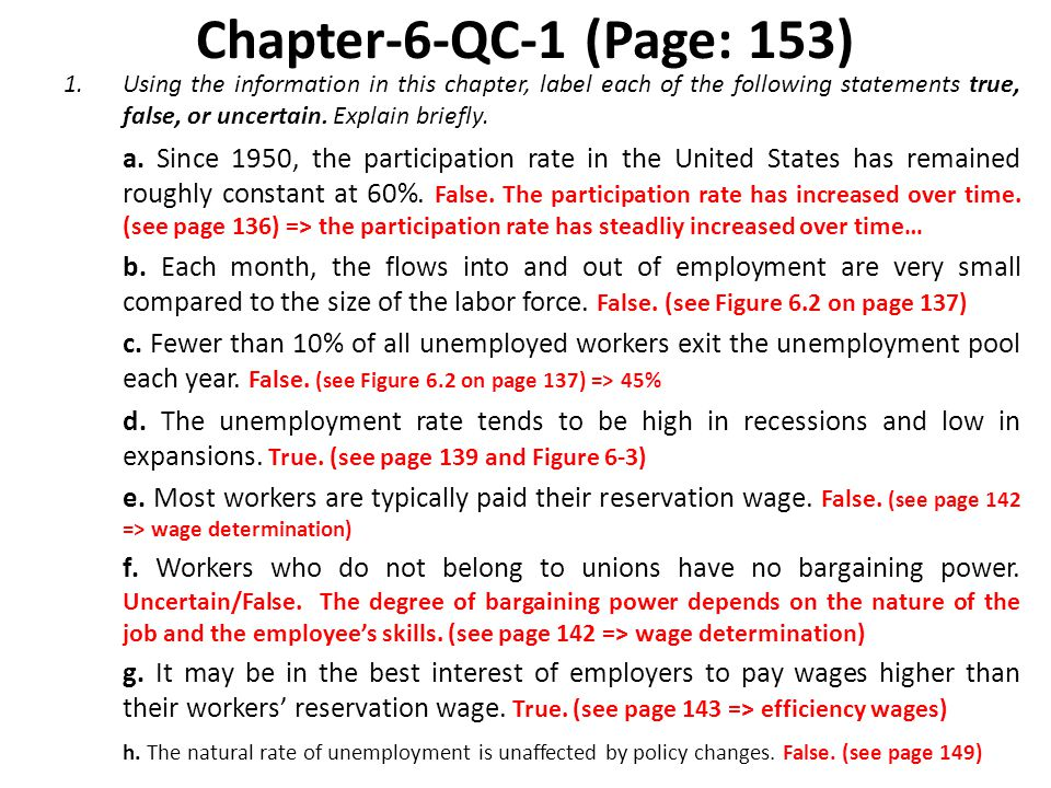 Chapter-6-QC-1 (Page: 153) 1.Using the information in this chapter, label each of the following statements true, false, or uncertain.