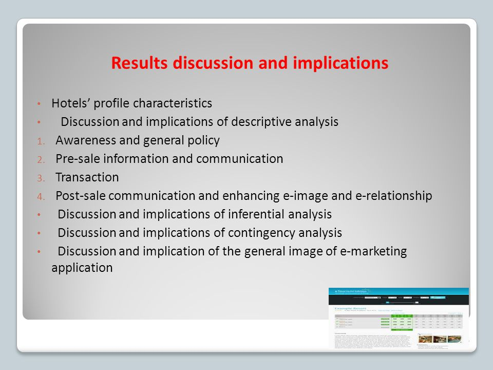 Results discussion and implications Hotels' profile characteristics Discussion and implications of descriptive analysis 1. Awareness and general polic