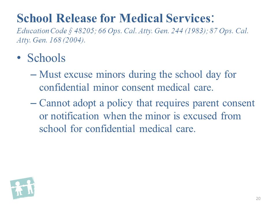 Schools – Must excuse minors during the school day for confidential minor consent medical care.