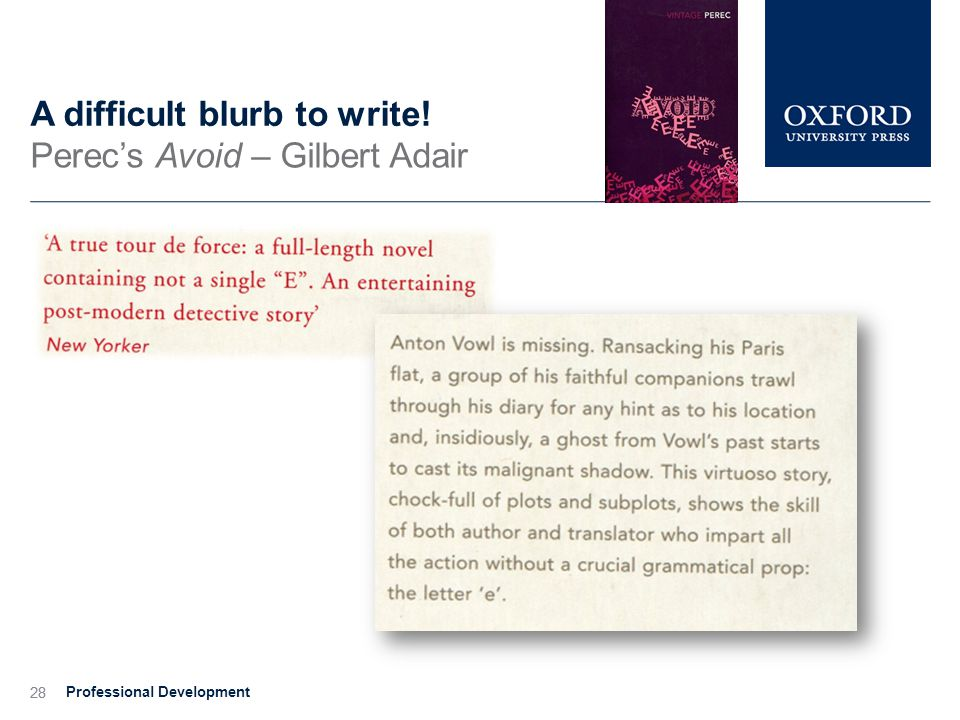 28 A difficult blurb to write! Perec's Avoid – Gilbert Adair Professional Development 28