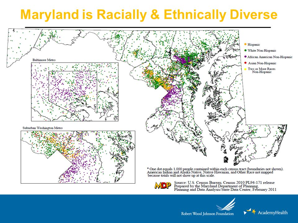 Maryland is Racially & Ethnically Diverse