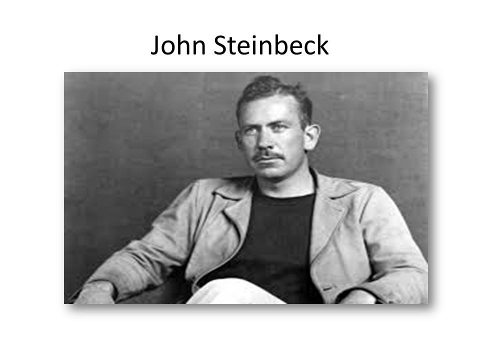 ABOUT THE AUTHOR Born on February 27, 1902, in Salinas, California, John Steinbeck dropped out of college and worked as a manual laborer before achieving success as a writer.