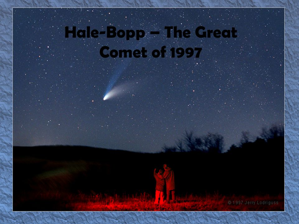 Hale-Bopp – The Great Comet of 1997