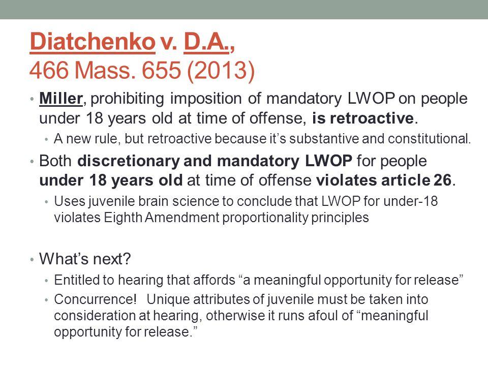 Diatchenko v.D.A., 466 Mass.