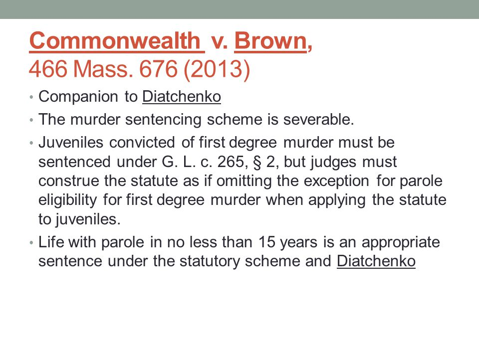 Commonwealth v. Brown, 466 Mass.